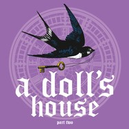 A Doll's House, Part Two - January 4, 2019