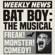 Bat Boy The Musical - November 10, 2018