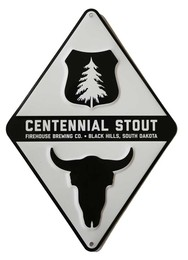Centennial Stout Metal Sign