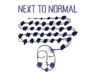 Next To Normal - Feb 21