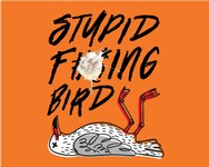 Stupid F#@%ing Bird - Jan 25, 2020