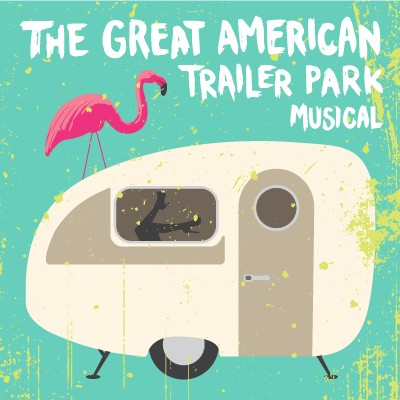 The Great American Trailer Park Musical - Dec. 8