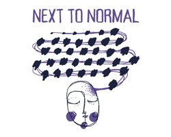 Next To Normal - Feb 7